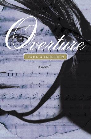 Overture by Yael Goldstein