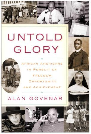 Untold Glory by Alan Govenar