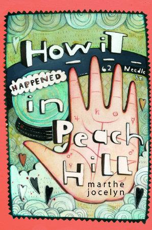 How It Happened in Peach Hill by Marthe Jocelyn