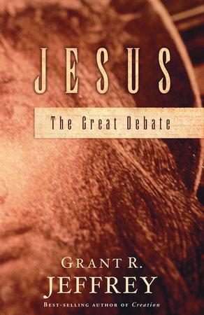 Jesus by Grant R. Jeffrey