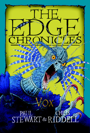 Edge Chronicles: Vox by Paul Stewart and Chris Riddell