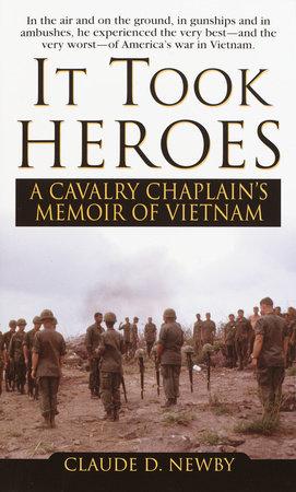 It Took Heroes by Claude Newby
