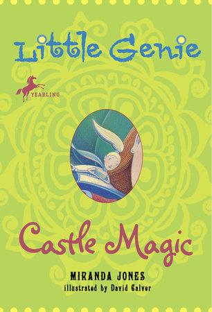 Little Genie: Castle Magic by Miranda Jones