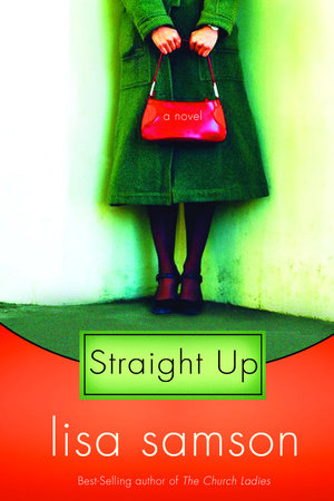 Straight Up by Lisa Samson