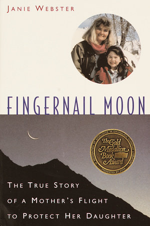 Fingernail Moon by Janie Webster