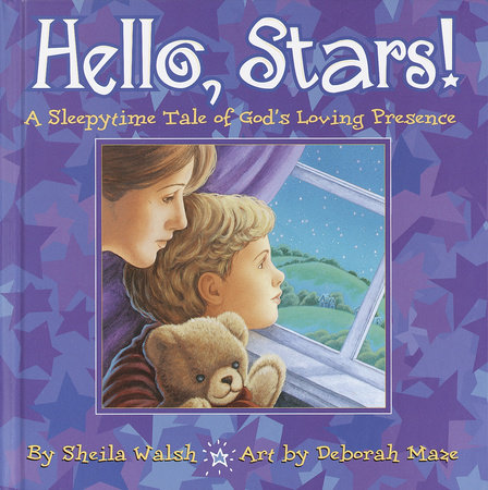 Hello, Stars! by Sheila Walsh