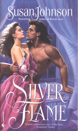 Silver Flame by Susan Johnson