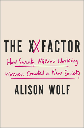 The XX Factor by Alison Wolf