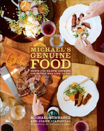 Michael's Genuine Food by Michael Schwartz