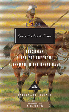 Flashman, Flash for Freedom!, Flashman in the Great Game by George MacDonald Fraser