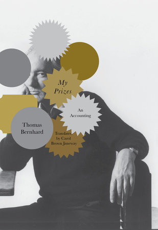My Prizes by Thomas Bernhard