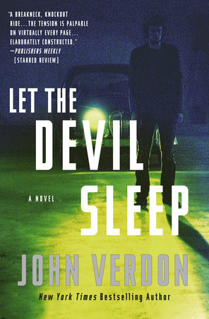 Let the Devil Sleep (Dave Gurney, No. 3) by John Verdon
