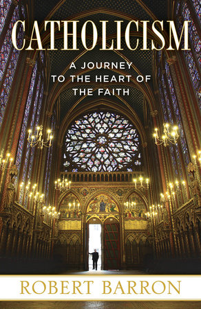 Catholicism by Robert Barron