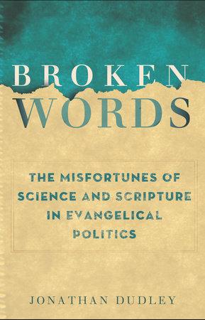 Broken Words by Jonathan Dudley