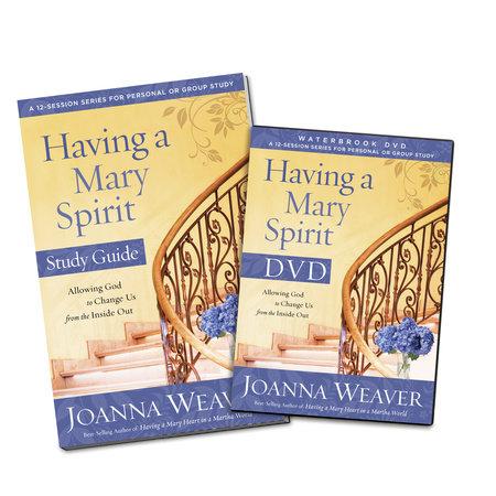 Having a Mary Spirit DVD Study Pack by Joanna Weaver