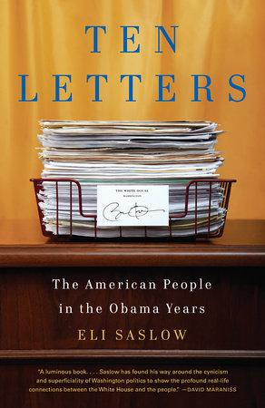 Ten Letters by Eli Saslow