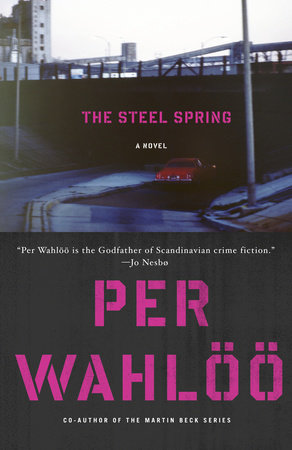 The Steel Spring by Per Wahloo
