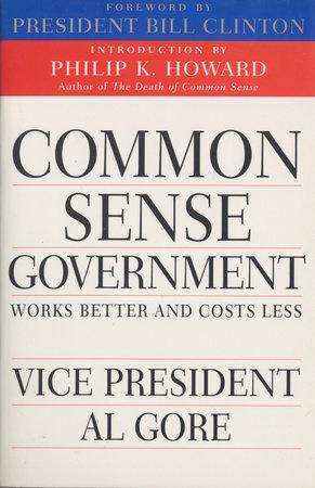 Common Sense Government by Al Gore