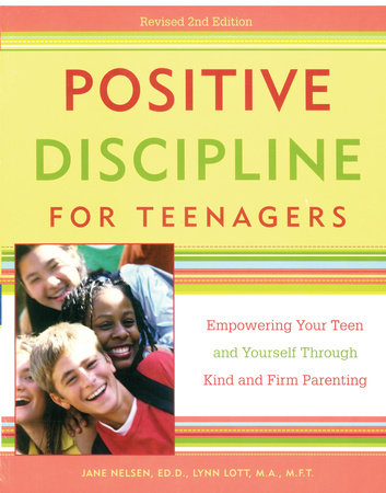 Positive Discipline for Teenagers, Revised 2nd Edition