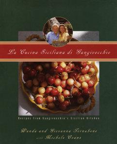 La Cucina Siciliana di Gangivecchio/Gangivecchio's Sicilian Kitchen