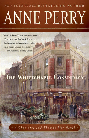 The Whitechapel Conspiracy by Anne Perry
