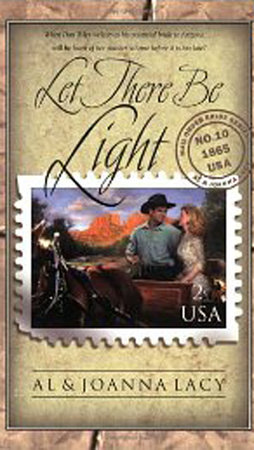 Let There Be Light by Al Lacy and Joanna Lacy