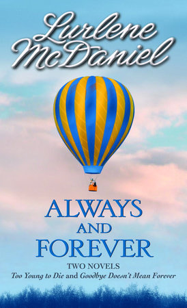 Always and Forever by Lurlene McDaniel
