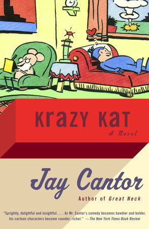 Krazy Kat by Jay Cantor