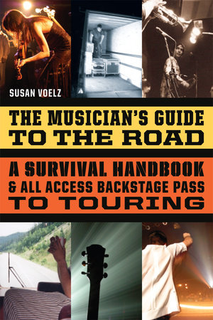 The Musician's Guide to the Road by Susan Voelz