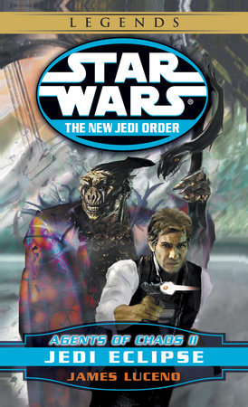 Jedi Eclipse: Star Wars Legends (The New Jedi Order: Agents of Chaos, Book II) by James Luceno