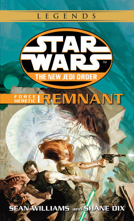 Remnant: Star Wars Legends by Sean Williams and Shane Dix