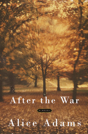 After the War by Alice Adams