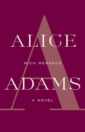 Rich Rewards by Alice Adams