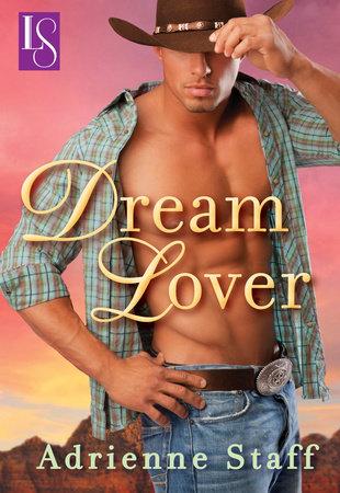 Dream Lover by Adrienne Staff