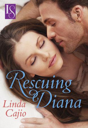 Rescuing Diana by Linda Cajio