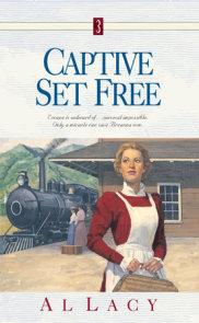 Captive Set Free