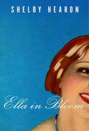 Ella in Bloom by Shelby Hearon