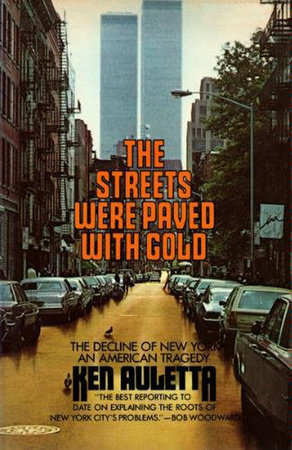 The Streets Were Paved with Gold by Ken Auletta