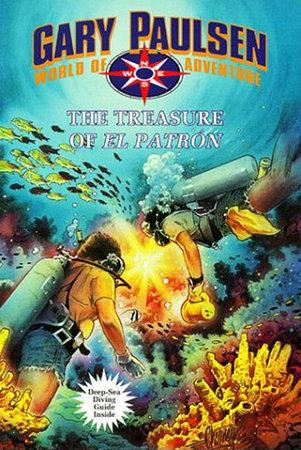 The Treasure of El Patron by Gary Paulsen