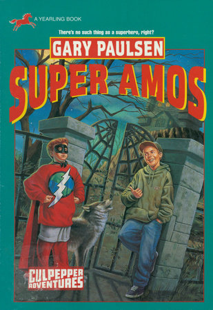 SUPER AMOS (CULPEPPER ADVENTURES #30) by Gary Paulsen
