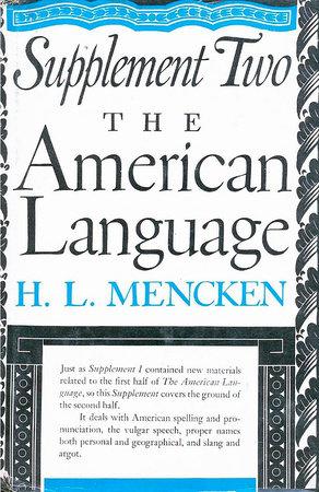 American Language Supplement 2 by H.L. Mencken
