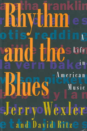 Rhythm And The Blues by Jerry Wexler