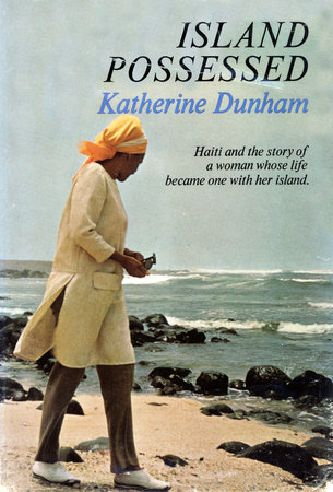 Island Possessed by Katherine Dunham