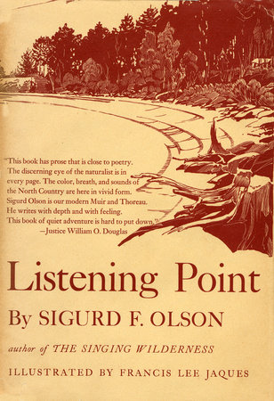 LISTENING POINT by Sigurd F. Olson
