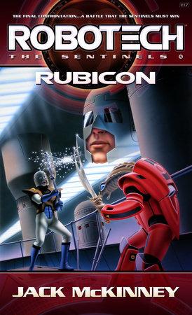 Robotech: Rubicon by Jack McKinney