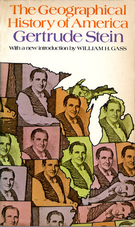 The Geographical History of America by Gertrude Stein