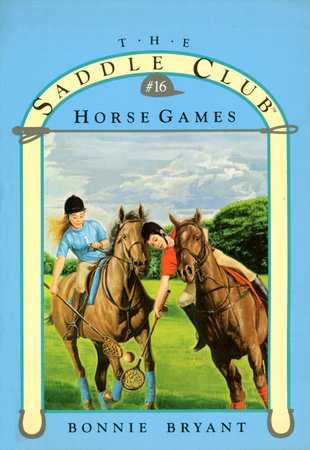 HORSE GAMES by Bonnie Bryant