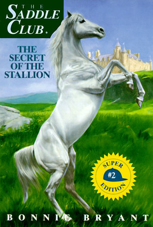 Secret of the Stallion by Bonnie Bryant