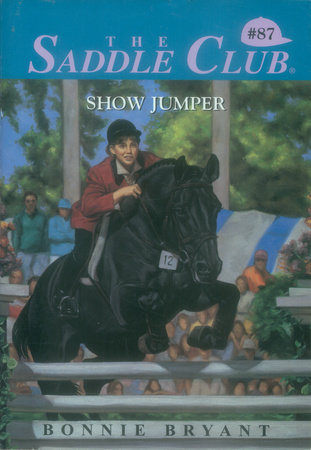 Show Jumper by Bonnie Bryant