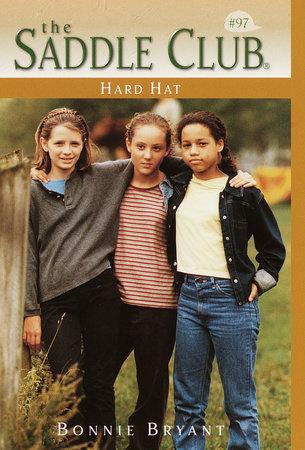 Hard Hat by Bonnie Bryant